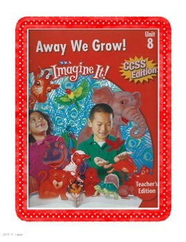 Sra Imagine It First Grade Unit 8 Away We Grow By Peggy Lieder Tpt