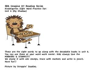SRA Imagine It! Kindergarten Unit 6 Sight Words