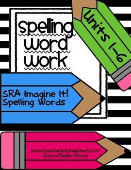 Imagine It Spelling Word Work Units 1-6
