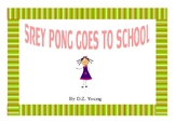 SREY PONG GOES TO SCHOOL