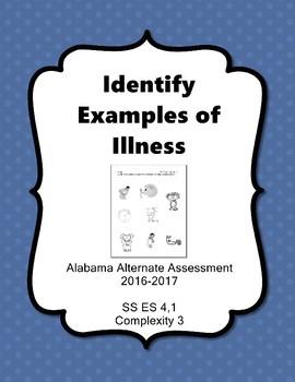SS 4.1 Identify Illness Extended Standard  Alabama Alternate Assessment