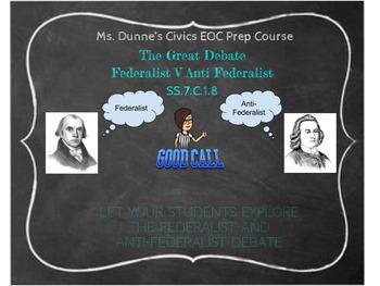 SS.7.C.1.8 Federalist v Anti Federalist Amazing Unit