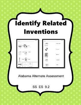 SS 9.2 Identify Technological Inventions  AAA Extended Standards