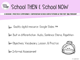 SS-Comparing & Contrasting School Then & Now: Lesson & Practice