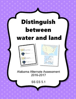 SS ES 5.1 Identify Land and Water Alabama Alternate Assessment