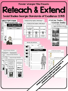 Reteach and Extend: SS4H5 Causes, Events, and Consequences of the Civil War