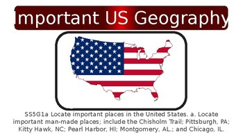 SS5G1a Important U.S. Geography