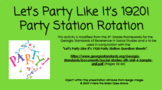 SS5H2b. Let's Party Like It's 1920! Party Station Rotations