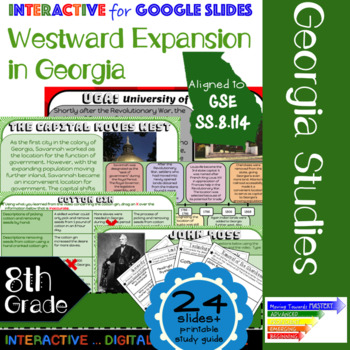 GSE SS8H4 Westward Expansion in Georgia: Google Interactive