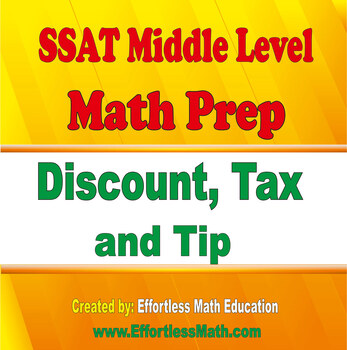 SSAT Middle Level Math Prep: Discount, Tax and Tip