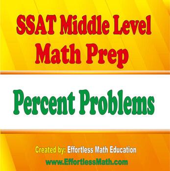 SSAT Middle Level Math Prep: Percent Problems