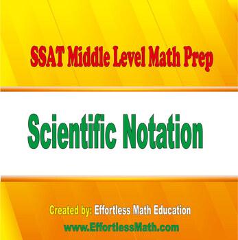 SSAT Middle Level Math Prep: Scientific Notation