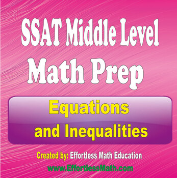 SSAT Middle Level Math Preparation: Exponents and Variables