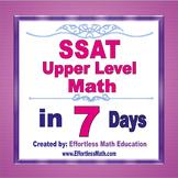 SSAT Upper Level Math in 7 Days + 2 full-length SSAT Upper Level Math tests