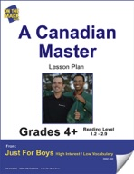 A Canadian Master (Non-Fiction - Biography) Grade Level 2.7 e-lesson plan