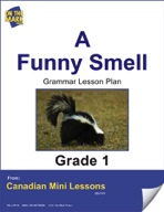 A Funny Smell Grammar Lesson Gr. 1