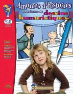 Amorces D'histoires Dessins Humoristiques (Enhanced eBook)