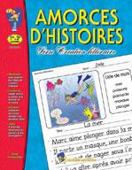 Amorces d'histoires (Grades 1-3) (Enhanced eBook)