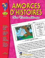 Amorces d'histoires (Grades 4-6) (Enhanced eBook)