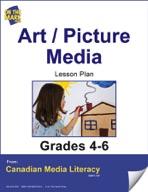 Art/Picture Media Lesson Plan Gr. 4-6