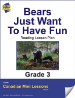 Bears Just Want to Have Fun Reading Lesson Gr. 3