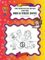 Berenstain Bears - Drug Free Zone Novel Study