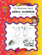 Berenstain Bears - Media Madness Novel Study