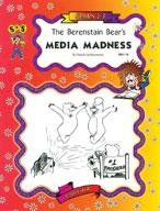 Berenstain Bears - Media Madness Novel Study
