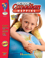 Big Book of Canadian Mapping: Grades 1-3