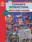 Canada's Interactions With the Global Community: People & Environments Series Gr. 6