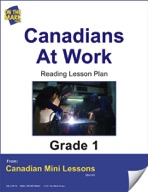 Canadians at Work Reading Lesson Gr. 1