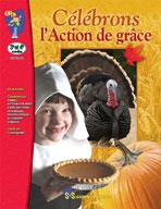 Celebrons L'action de Grace Gr. 3-4