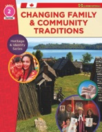 Changing Family & Community Traditions: Heritage & Identity Series Gr. 2