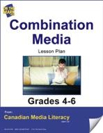 Combination Media Lesson Plan Gr. 4-6