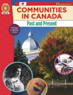 Communities in Canada, Past & Present: Heritage & Identity Series Gr. 6