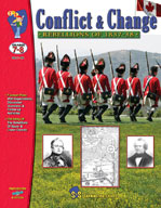 Conflict and Change - Rebellions of 1837 -38 Gr. 7-8 (Enha