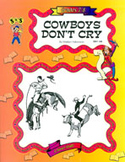 Cowboys Don't Cry: Novel Study Guide