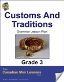 Customs and Traditions Writing and Grammar Lesson Gr. 3