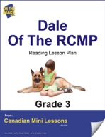 Dale of the RCMP Reading Lesson Gr. 3