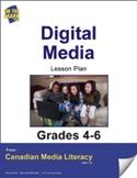 Digital Media Lesson Plan Gr. 4-6