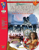 Discover Nunavut Territory Gr. 5-7