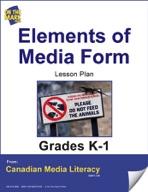 Elements of Media Form Lesson Plan Gr. K-1