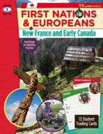First Nations & Europeans in New France & Early Canada: Heritage & Identity Series Gr. 5