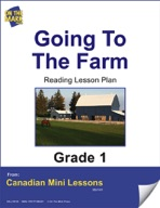 Going to the Farm Reading Lesson Gr. 1