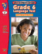 Grade 6 Language Test: Student and Parent Guide