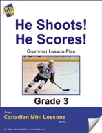 He Shoots! He Scores! Writing and Grammar Lesson Gr. 3