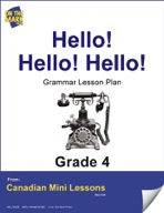 Hello! Hello! Hello! Writing and Grammar Lesson Gr. 4