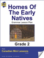 Homes of the Early Natives Grammar Lesson Gr. 2