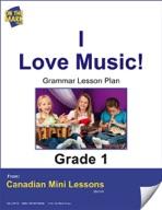 I Love Music Gramamr Lesson Gr. 1