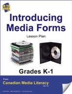 Introducing Media Forms Lesson Plan Gr. K-1